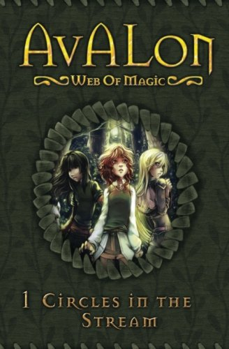 Circles in the Stream (Avalon Web of Magic) (Volume 1) (1 1 Web)