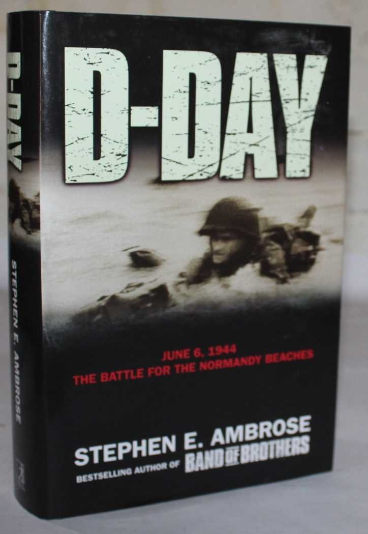 D-Day: June 6, 1944: The Climatic Battle of World War II PDF