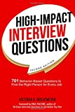 img - for High-Impact Interview Questions: 701 Behavior-Based Questions to Find the Right Person for Every Job book / textbook / text book