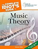 The Complete Idiot's Guide to Music Theory, 2nd Edition (Complete Idiot's Guides (Lifestyle Paperback))