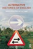 Alternative Histories of English, , 0415233577