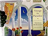 Voyage to Paradise, Thomas W. McKnight, 0062509772