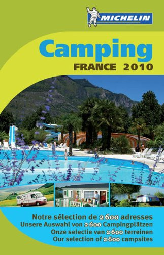 Camping France 2010 (Michelin Camping Guides) (English, French and French Edition)