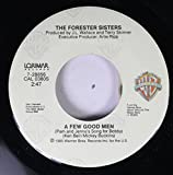 THE FORESTER SISTERS 45 RPM A FEW GOOD MEN / MAKIN' UP FOR LOST TIME