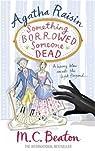 Agatha Raisin enquête, tome 24 : Agatha Raisin: Something Borrowed, Someone Dead par Beaton