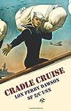 Cradle Cruise, Lon Dawson, 1880954079