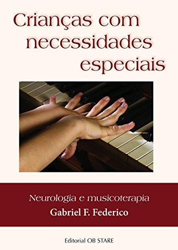Crianças com necessidades especiais: Neurologia e musicoterapia