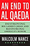 An End to Al-Qaeda, Malcolm Nance, 0312592493