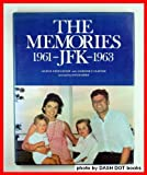 The Memories - JFK, 1961-1963 - Of Cecil Stoughton and Major General Chester V. Clifton, Cecil Stoughton and Chester V. Clifton, 0393086828