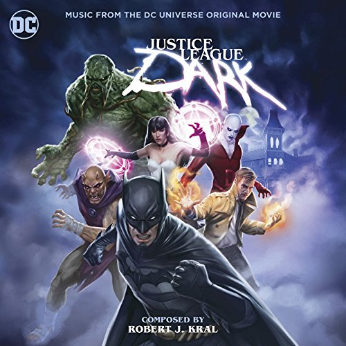 Justice League Dark: Music fro...