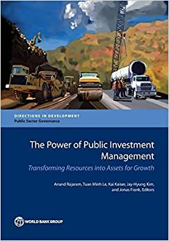 Book The Power of Public Investment Management: Transforming Resources Into Assets for Growth (Directions in Development) by Anand Rajaram (2014-10-20)
