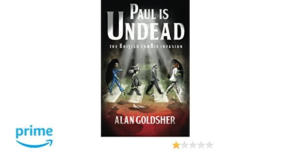 Paul Is Undead: Amazon.es: Alan Goldsher: Libros en idiomas ...