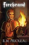 Firebrand (The Pyromancer Trilogy - Book #1)