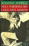 Nous portions des costumes marins