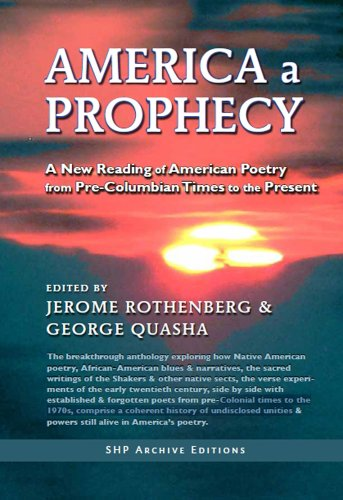 America a Prophecy: A New Reading of American Poetry from Pre-Columbian Times to the Present by Brand: Barrytown/Station Hill Press, Inc.