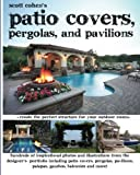 Scott Cohen's Patio Covers, Pergolas, and Pavilions