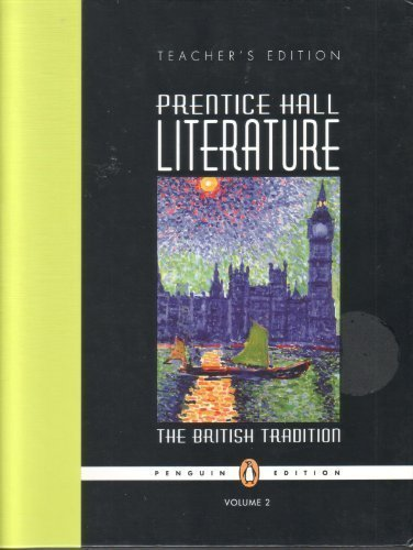 Prentice Hall Literature;The British Tradition Volume 2 (Teacher's Edition)