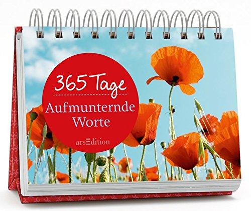 365 Tage Aufmunternde Worte