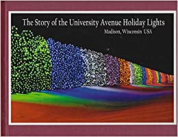 University Avenue Holiday Lights In >> The Story Of The University Avenue Holiday Lights Jack Kammer