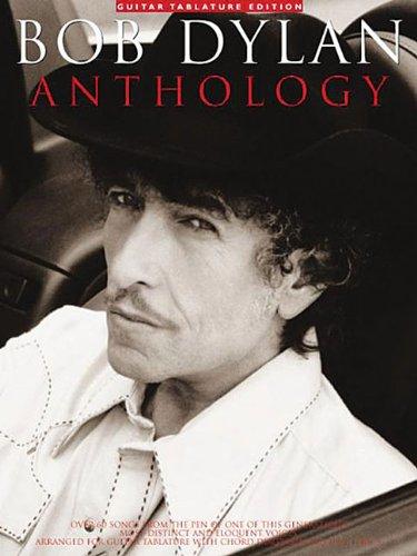 Bob Dylan Anthology: Guitar Tab