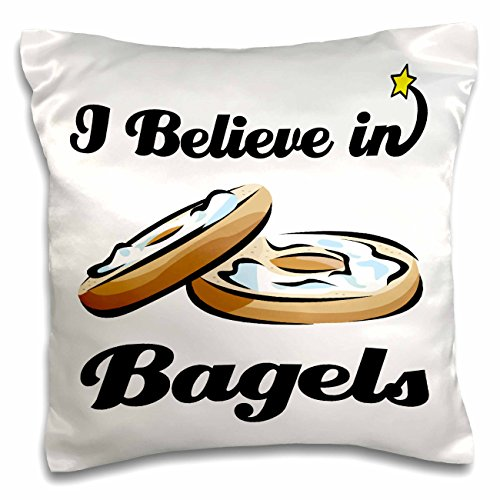3dRose pc_104754_1 I Believe In Bagels-Pillow Case, 16 by 16