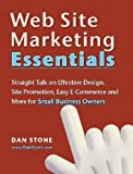 Web Site Marketing Essentials, Dan Stone, 143032497X