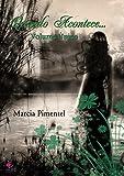 Quando Acontece... Volume Único (Portuguese Edition)