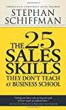 img - for The 25 Sales Skills: They Don't Teach at Business School by Stephan Schiffman (1-Apr-2002) Paperback book / textbook / text book