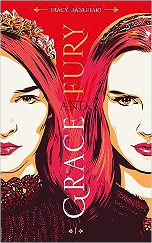 Grace and Fury - Tome 1 de Tracy Banghart  51%2BEepgYTfL._SX312_BO1,204,203,200_