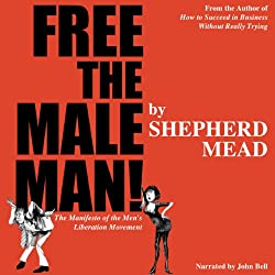 Free the Male Man!