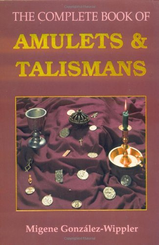 The Complete Book of Amulets & Talismans (Llewellyn's Sourcebook Series)