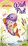 Wish Fish (I Love Reading Phonics Level 2)
