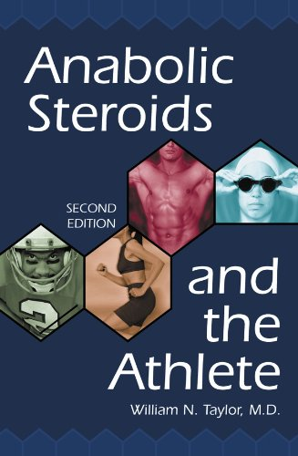 Anabolic Steroids and the Athlete; 2d ed.
