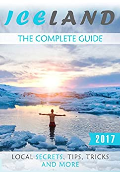 Iceland Complete Guide Secrets Tricks ebook