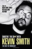 Shootin' the Sh*t with Kevin Smith: The Best of the SModcast, Books Central