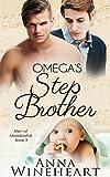 Omega's Stepbrother : An MPREG romance (Men of Meadowfall Book 3) Pdf Epub Mobi