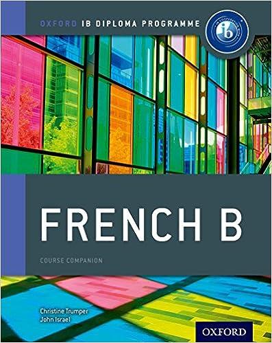 Amazon ib french b course book oxford ib diploma program amazon ib french b course book oxford ib diploma program 9780198390060 christine trumper john israel books fandeluxe Images