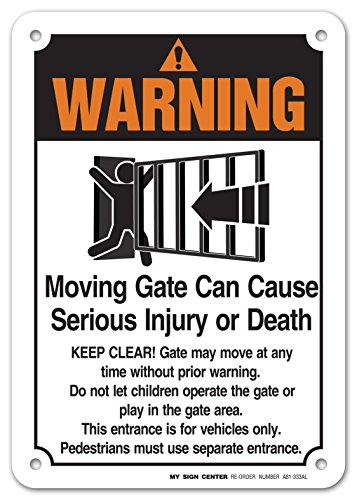 Warning Moving Gate Can Cause Serious Injury or Death Sign- 10