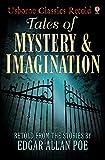 Tales of Mystery and Imagination: Usborne Classics Retold