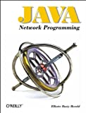 Java Network Programming, Harold, Elliotte Rusty, 1565922271