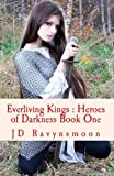 Everliving Kings, J. D. Ravynsmoon, 1494497654
