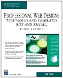 img - for Professional Web Design: Techniques and Templates (CSS & XHTML) (Charles River Media Internet) book / textbook / text book