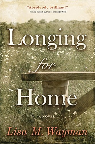 Longing for Home by [Wayman, Lisa]