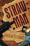 Straw Man, David Kettlehake, 1494860082