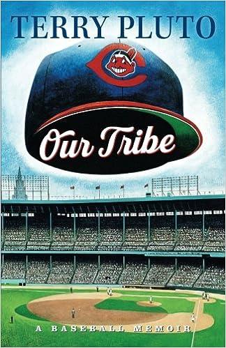 abb4e5ba Our Tribe: A Baseball Memoir: Terry Pluto: 0711364228718: Amazon.com: Books