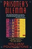 Prisoner's Dilemma, William Poundstone, 038541580X