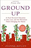 From the Ground Up, Jeanne Nolan, 0812992997