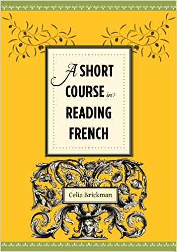 A Short Course in Reading French - Kindle edition by Celia