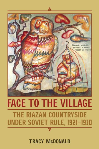 Face to the Village: The Riazan Countryside under Soviet Rule, 1921-1930