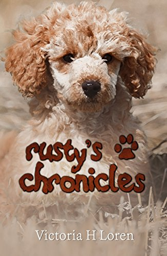 Rusty's Chronicles by [Loren, Victoria H.]